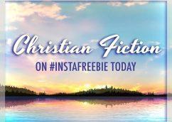 Christian Fiction #FreebieFriday on #InstaFreebie