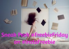 Sneak Peek #FreebieFriday on #Instafreebie