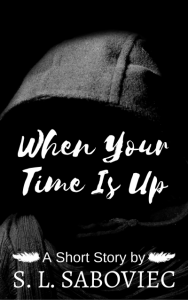 Your Time Is Up Urban Fantasy &...