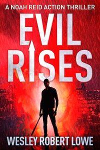 evil-rises