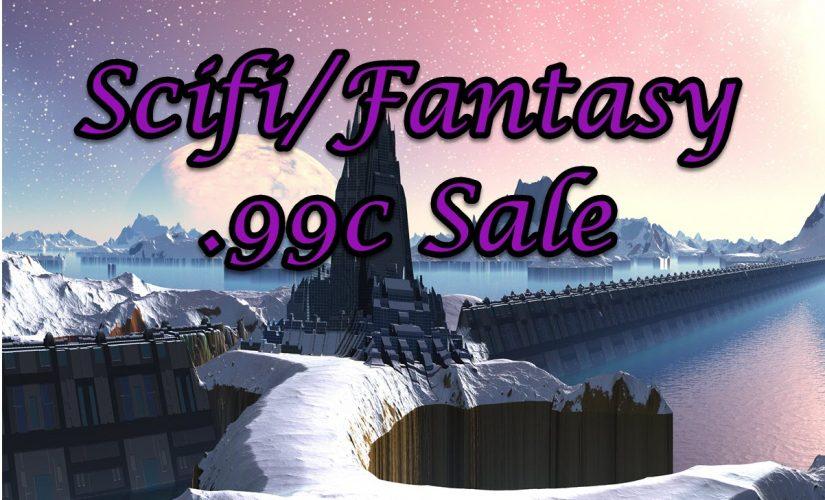 Scifi/Fantasy .99c Sale March 22-23!